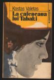(C7013) KOSTAS VALETAS - LA CAFENEAUA LUI TABAKI