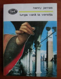 Henry James - Lunga vara la Venetia BPT 1410