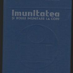 (C6977) M. GEORMANEANU - IMUNITATEA SI BOLILE IMUNITARE LA COPII - Carte Boli infectioase