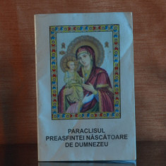 Carte - Paraclisul Preasfintei Nascatoare de Dumnezeu ( Ed. Bunavestire ) #302 - Carti ortodoxe