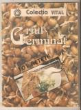 Griul Germinat-101 retete, Alta editura