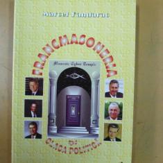 Francmasoneria si clasa politica Bucuresti 2000 M. Fandarat - Carte masonerie