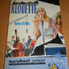 MADEMOISELLE ALOUETTE - HELEN D.OLDS - CARTE IN LIMBA FRANCEZA - Carte in franceza