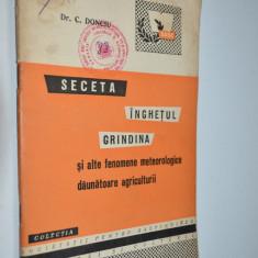 Seceta, Inghetul, Grindina - dr. C. Donciu - 1959