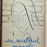 DARIE MAGHERU - EU, MESTERUL MANOLE (POEM DRAMATIC, 1956)[coperti C-TIN PILIUTA] - Carte poezie