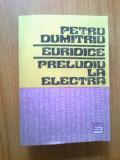 n4 Euridice Preludiu la Electra-  Petru Dumitriu