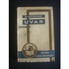 MIHAIL SADOVEANU - UVAR {1934}