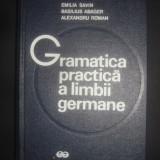 EMILIA SAVIN, BASILIUS ABAGER, A. ROMAN - GRAMATICA PRACTICA A LIMBII GERMANE