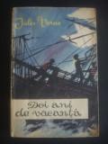 JULES VERNE - DOI ANI DE VACANTA, 1962, Jules Verne