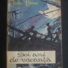 JULES VERNE - DOI ANI DE VACANTA - Roman, Anul publicarii: 1962