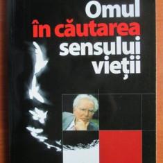 Viktor E. Frankl - Omul in cautarea sensului vietii - Carte Psihologie