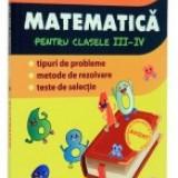 Culegere de matematica. Clasele 3-4 - Culegere Matematica
