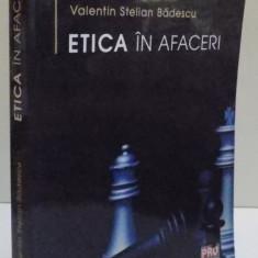 ETICA IN AFACERI de VALENTIN STELIAN BADESCU, 2014 - Carte de vanzari