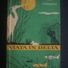 N. BOTNARIUC - VIATA IN DELTA