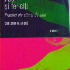 IMPERFECTI, LIBERI SI FERICITI, PRACTICI ALE STIMEI DE SINE de CHRISTOPHE ANDRE, 2010 - Carte Psihologie
