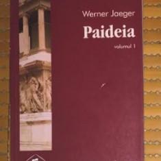 Paideia  / Werner Jaeger Vol. 1 (singurul aparut)