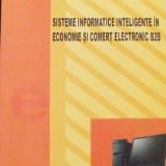 Sisteme informatice inteligente in economie si comert electronic B2B