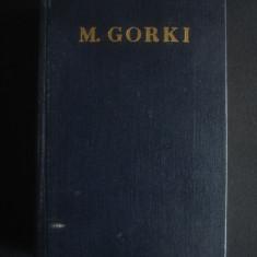 MAXIM GORKI - OPERE volumul 9 (NUVELE)