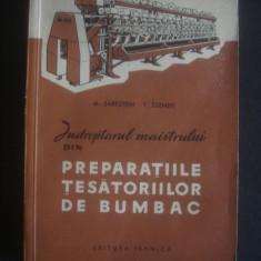 SARFSTEIN - INDREPTARUL MAISTRULUI DIN PREPARATIILE TESATORIILOR DE BUMBAC