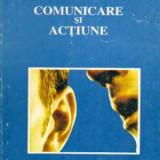 Comunicare si actiune - Autor(i): Laurentiu Șoitu