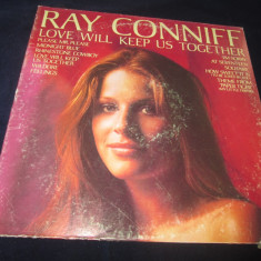 Ray Conniff - Love Will Keep Us Together _ vinyl, LP, SUA - Muzica Jazz Columbia, VINIL
