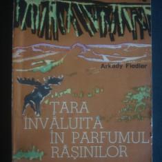 ARKADY FIEDLER - TARA INVALUITA IN PARFUMUL EASINILOR - Carte de calatorie