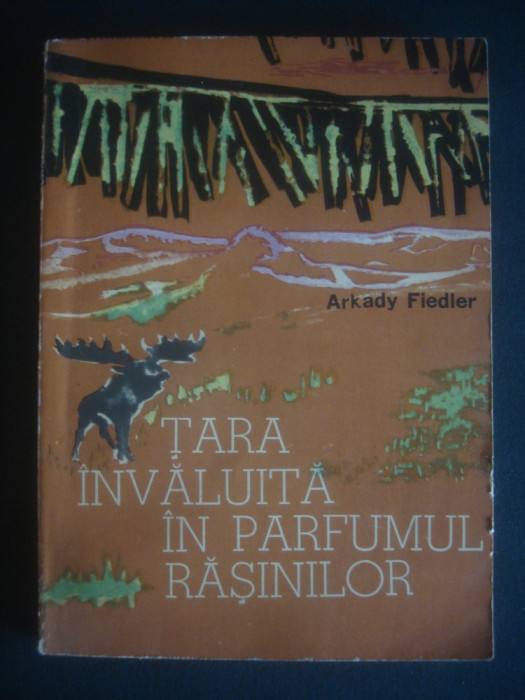 ARKADY FIEDLER - TARA INVALUITA IN PARFUMUL EASINILOR foto mare
