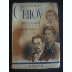 V. ERMILOV - CEHOV (editie veche)