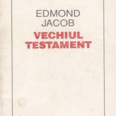 Edmond Jacob - Vechiul Testament - 679182 - Carti Istoria bisericii