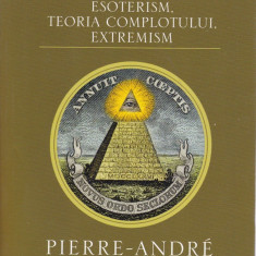 Pierre-Andre Taguieff - Iluminatii - 604400 - Carte Hobby Masonerie