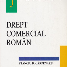 Stanciu D. Carpenaru - Drept comercial roman - 586633 - Carte Drept administrativ
