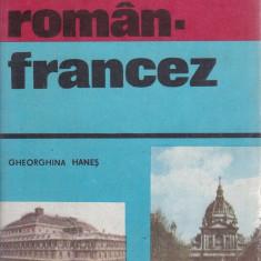 Gheorghina Hanes - Ghid de conversatie roman-francez - 543147