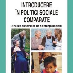 Florin Lazar - Introducere in politici sociale comparate - 599335 - Carte Sociologie
