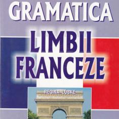 Regina Lubke - Gramatica limbii franceze - 601369 - Ghid de conversatie niculescu