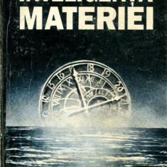 Dumitru Constantin Dulcan - Inteligenta materiei - 559461 - Eseu