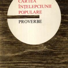 Cartea intelepciunii populare - 604538 - Carte Proverbe si maxime Minerva