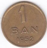 Moneda Romania (R.P.R.) 1 Ban 1952 - KM#81.1 VF+