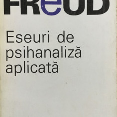 ESEURI DE PSIHANALIZA APLICATA - Sigmund Freud - Carte Psihologie