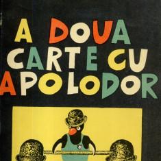 Gellu Naum - A doua carte cu Apolodor - 542870 - Carte poezie