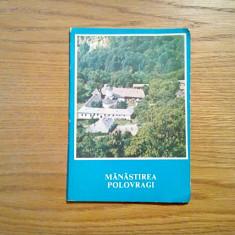 MANASTIREA POLOVRAGI - Veniamin Micle - Editura Mitropoliei Olteniei, 1987