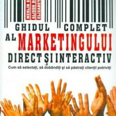 Merlin Stone - Ghidul complet al marketingului direct si interactiv - 652325 - Carte Management