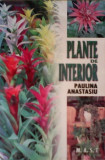 Plante de interior  -  Paulina Anastasiu, Alta editura