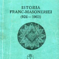 Emilian M. Dobrescu - Istoria franc-masoneriei - 549121 - Carte Hobby Masonerie