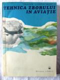 """""""TEHNICA ZBORULUI IN AVIATIE"""", Traian Costachescu, 1979. Carte noua, Alta editura"""