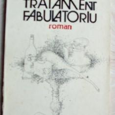 MIRCEA NEDELCIU - TRATAMENT FABULATORIU (ROMAN, cu o prefata a autorului - 1986)
