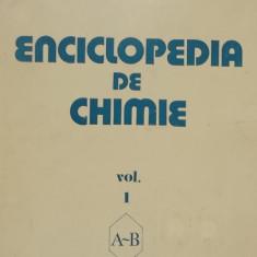 Elena Ceausescu - Enciclopedia de chimie, vol. I (1983) - Carte Chimie