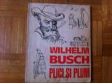 Plici si Plum Wilhelm Busch carte pentru copii ilustrata desene ed ion creanga, Alta editura