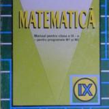 Matematica - Manual clasa a IX a. M1 si M2 de C. Nastasescu, C. Nita - Manual scolar, Clasa 9