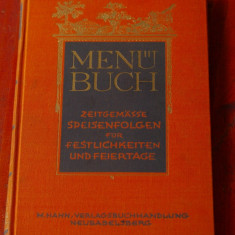 Carte limba germana - Menu Buch / meniuri pentru sarbatori si vacanta anul 1928 - Carte in germana
