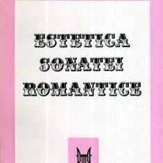 Estetica sonatei romantice - Autor(i): Wilhelm Georg Berger - Carte Arta muzicala